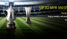 Cup Final Promo – Get Up To MYR 350 Every Week!