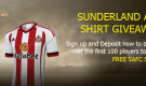 SUNDERLAND AFC SHIRT GIVEAWAY – DEPOSIT & OPT-IN NOW!