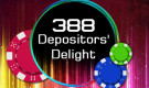 388 Depositors' Delight –  Be one of the lucky winners to receive RM65